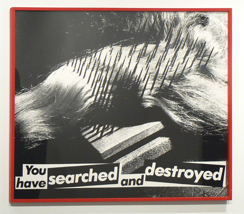 Barbara Kruger, Untitled (You have searched and destroyed), 1982. © courtesy of the artist and Sprüth Magers Berlin London
