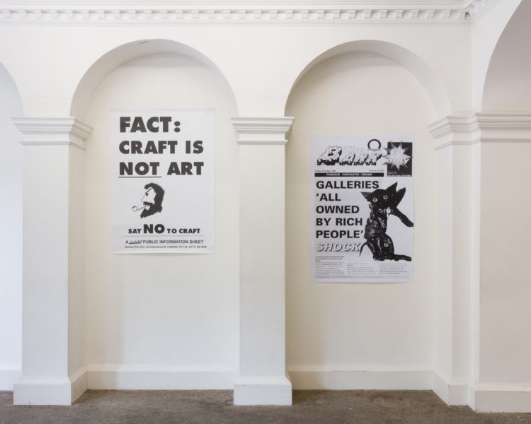 Installation view, including 'Fact: Craft is Not Art', 1999 and 'Galleries 'All Owned by Rich People' Shock', 1997/2019. Courtesy the Artists and Piper Keys. Photography: Mark Blower