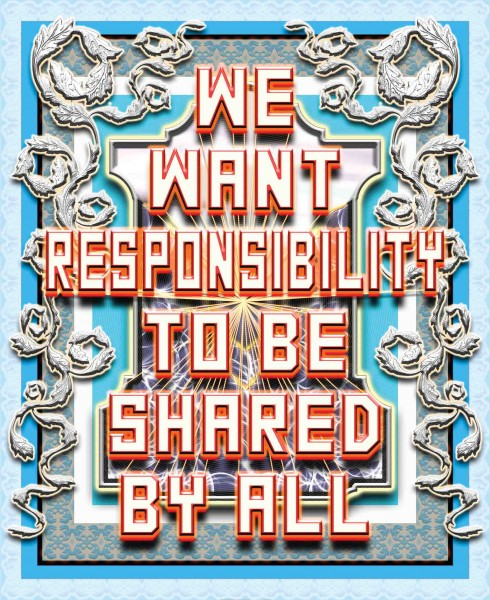We Want Responsiblity To Be Shared By All